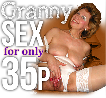 Granny Sex Lines Only 35p